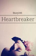 Heartbreaker  by Story245
