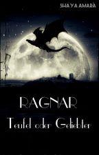 Ragnar, Teufel oder Geliebter by Shayaamara86