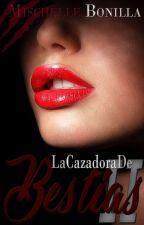 La Cazadora de Bestias II© by Mischelle023