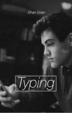 Typing | e.d by ChrisHere
