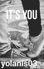 It's You (Sammy Wilk fanfic) by yolanis03
