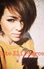 I Hate Eli Pierce by DorkOnAFork