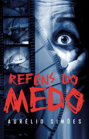 Reféns do Medo by AurlioSimes
