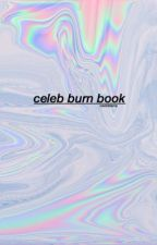 celebrity burn book by radlnds