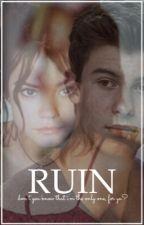 Ruin [magcon] by elishawn