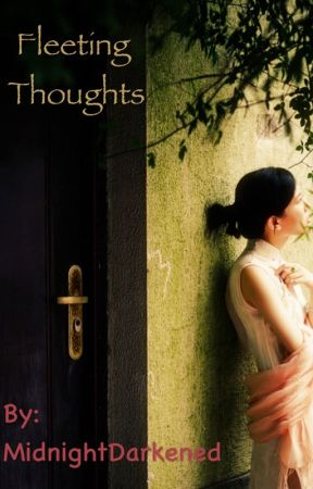 Fleeting Thoughts by Preiksha_Jain