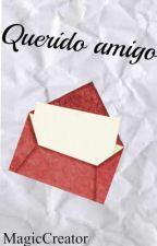 Querido amigo by MagicCreator12