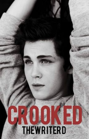 Crooked (bxb) - A BMR Novel by TheWriterD
