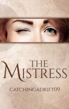 The Mistress by ExclusivelyLisa