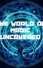 The World Of Magic Undercover by JolieStanton