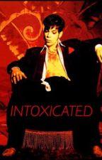 Intoxicated  by ripopgodazippa