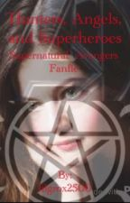Hunters, Angels, and Superheroes (Supernatural/ Avengers Fanfic) by genna2500