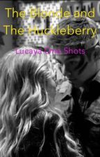 The Blonde and The Huckleberry by TeenageAuthor411