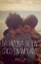 La historia de un chico enamorado by LikeTiger