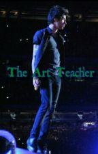 The Art Teacher by MaliksGirl90