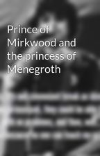 Prince of Mirkwood and the princess of Menegroth by ShadowGD
