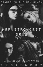 Her Strongest Drug by itstombxy