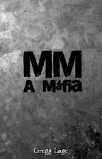 MM - A Máfia by GreggLage