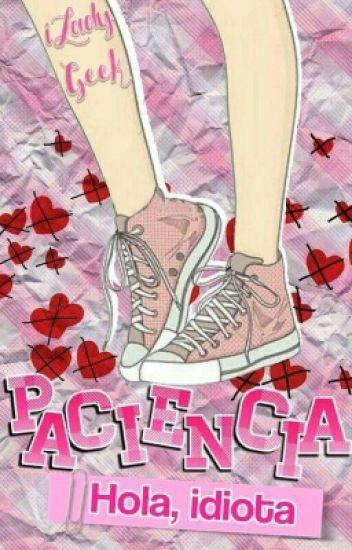 Paciencia [C&T #1]