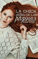 La chica detrás de las páginas by Some-writer