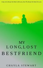 My Long, Lost Best Friend by lilchay13