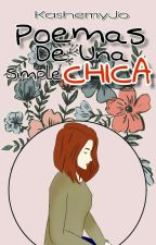 Poemas De Una Simple Chica by Kashemy