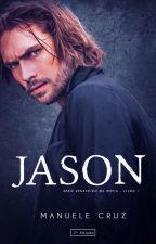 Jason - Last Justice MC (Livro 2) by ManueleCruz