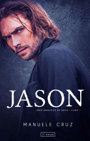 Jason - Last Justice MC (Livro 1) by ManueleCruz