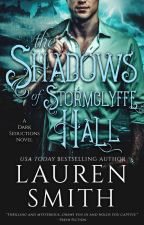 The Shadows of Stormclyffe hall by LaurenSmithAuthor