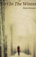 Girl In The Winter by AlanaKanaya
