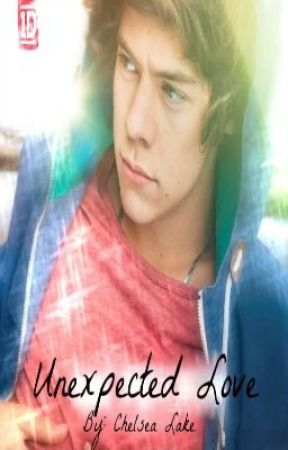 Unexpected Love - A Harry Styles (One Direction) FanFic by ChelseaLake3