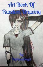 Art book of random drawing by DarkessAngel