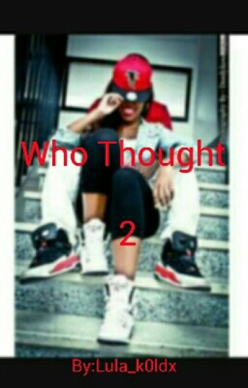 Who Thought 2
