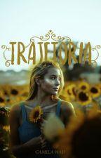 Trajetória (Em Revisão) by CamilaWad