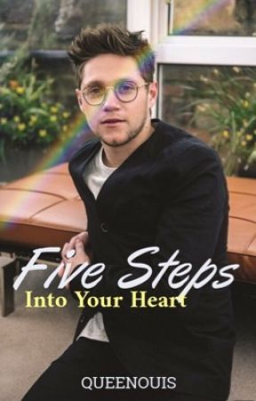 Five Steps Into Your Heart  [Nouis] by queenouis