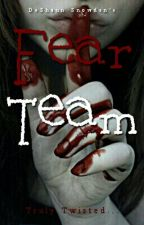 Fear Team by Deshaunie