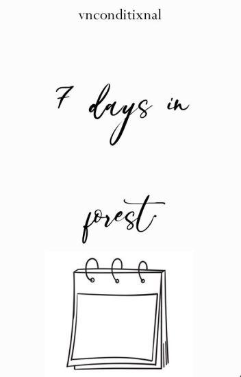 15 days in forest. muke+cashton