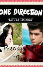 """Precious Little Things"" (A Zayn Malik Fanfiction) by _isabella_rose_"