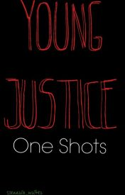 Young Justice One Shots by scenario_writer