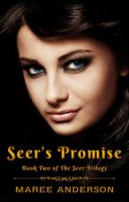 Seer's Promise (Book 2 of The Seer Trilogy) - Excerpt Only by MareeAnderson