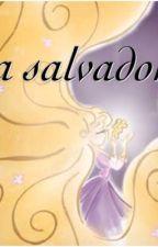 La salvadora by QueenJackunzel