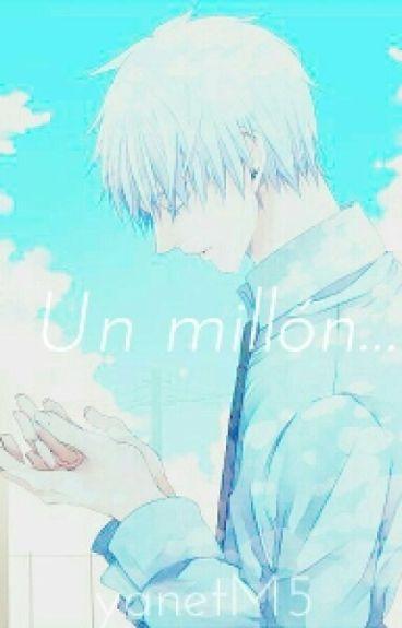 Un millón...