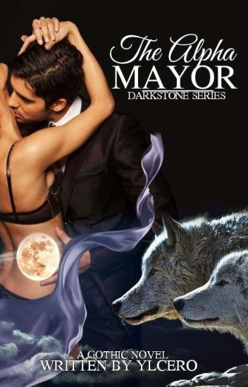 DARKSTONE SERIES: The ALPHA MAYOR (Published By Plorta Publishing House)