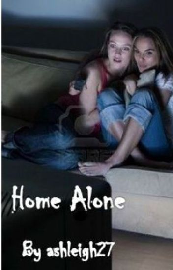Home Alone- (Updated version)