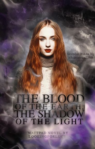 The Blood of the Earth, the Shadow of the Light (From Dusk till Dawn) [Book 2]