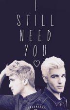 I Still Need You by lunarmoon3