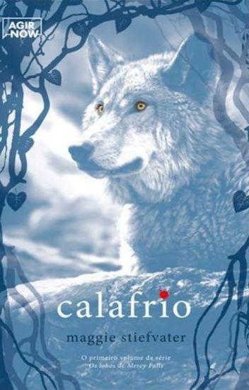 Calafrio - Os Lobos de Mercy Falls - Livro 1