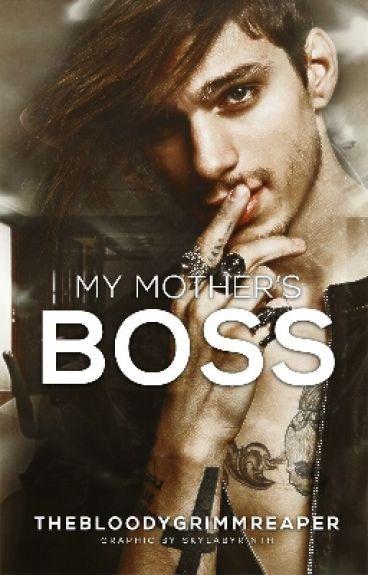 My Mother's Boss (BoyxBoy) {#Wattys2016}