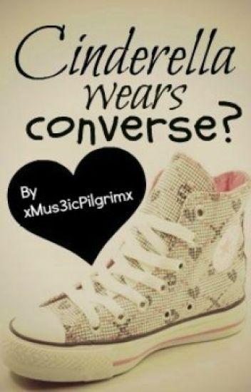 Cinderella wears converse?