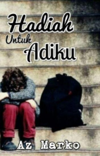 HADIAH UNTUK ADIKU